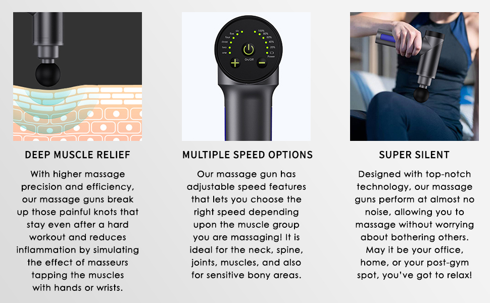 Our massage gun gives deep muscle relief, is silent and offer speed options