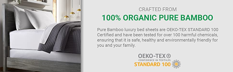 100% Organic bamboo bed sheets oeko-tex standard 100 certified safe healthy