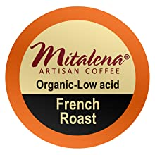 french roast, coffee pods, brew cups, organic, mitalena, arabica, low acid, low-acid