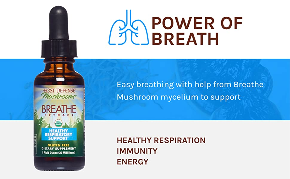 Easy breathing with help from Breathe; Mushroom mycelium to support  HEALTHY RESPIRATION IMMUNITY