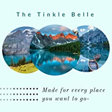 The Tinkle Belle is made to go anywhere you want to go!