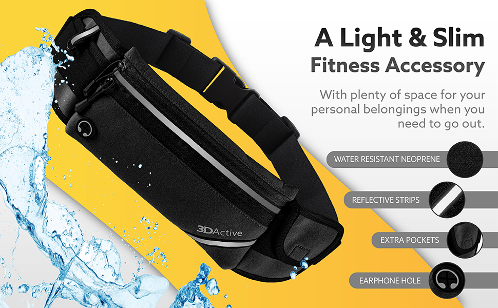Slim running accessory. Water resistant neoprene. Reflective strips. Extra pockets. Earphone hole.
