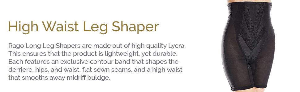 high waist leg shaper, leg trimmer, thigh trimmer, shapewear, rago shapewear