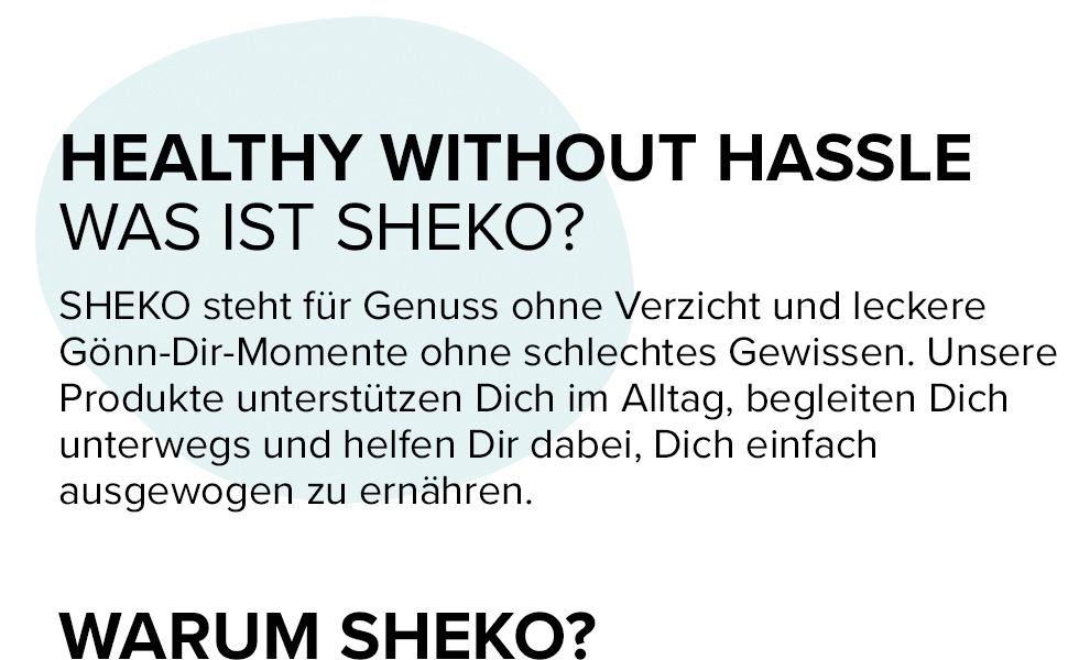 SHEKO Healthy without hassle