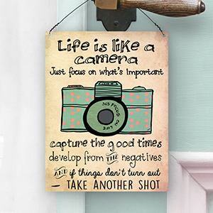 Dorothy Spring Life Is Like A Camera Cute Inspirational Quote Wall Plaque Metal Sign Size 15x20cm