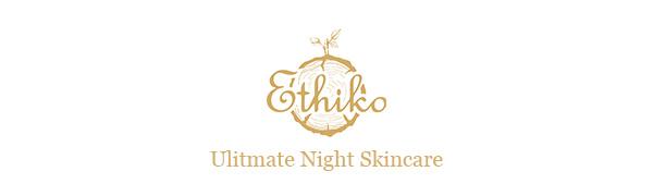 Ethiko Luxury Premium Organic Night Skincare