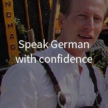 Speak German with confidence