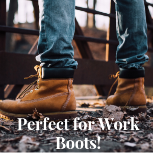 Perfect for Work Boots