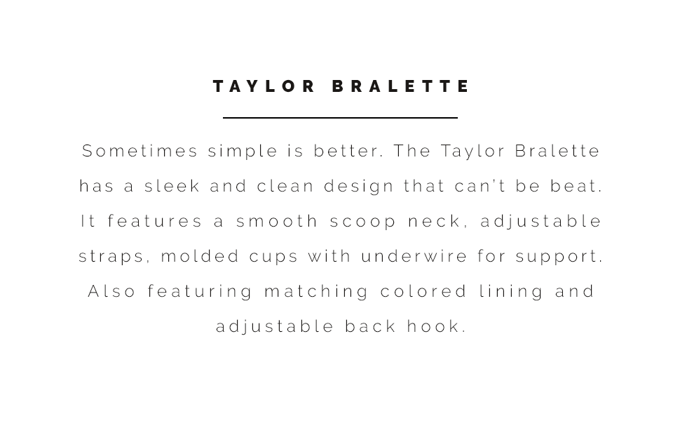 Sunsets Taylor Bralette information and style description.