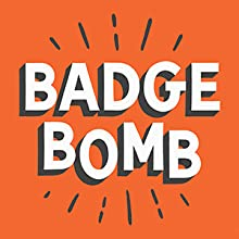 Badge Bomb makes pins, patches, stickers, and more