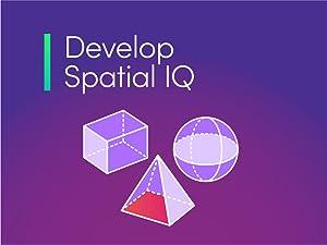 Develop Spatial IQ