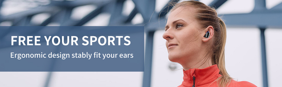 Ergonomic design stably fit your ears