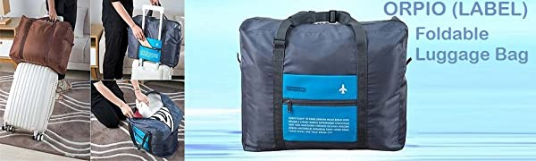 ORPIO (LABEL) Waterproof Foldable Travel Luggage Bag
