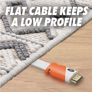 flat cable keeps a low profile