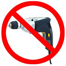 no drilling