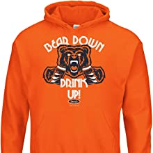Orange Bear Down Drink Up Hoodie for Chicago Football Fans