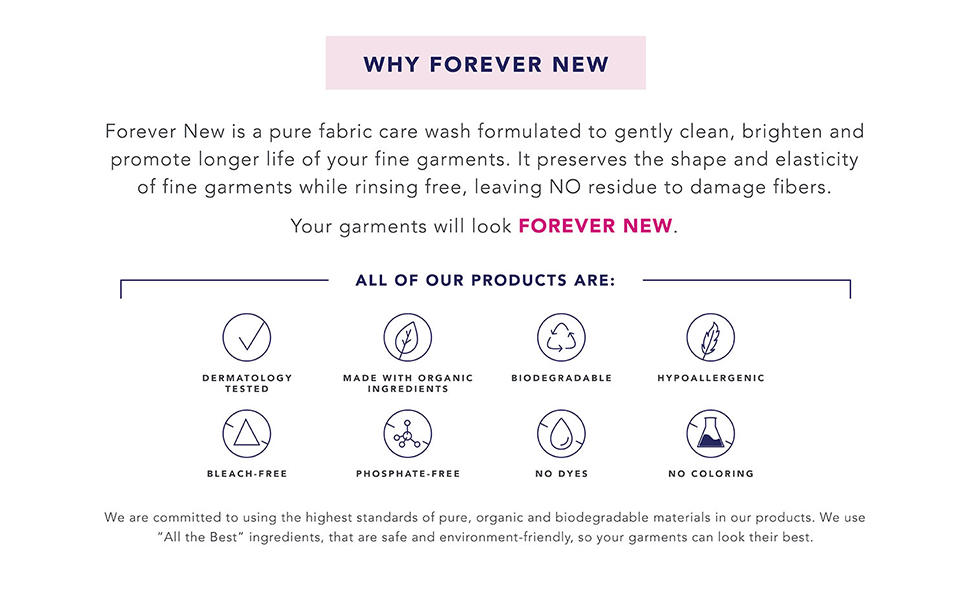 forever new detergent is formulated to gently clean, brighten and promote longer life to clothes