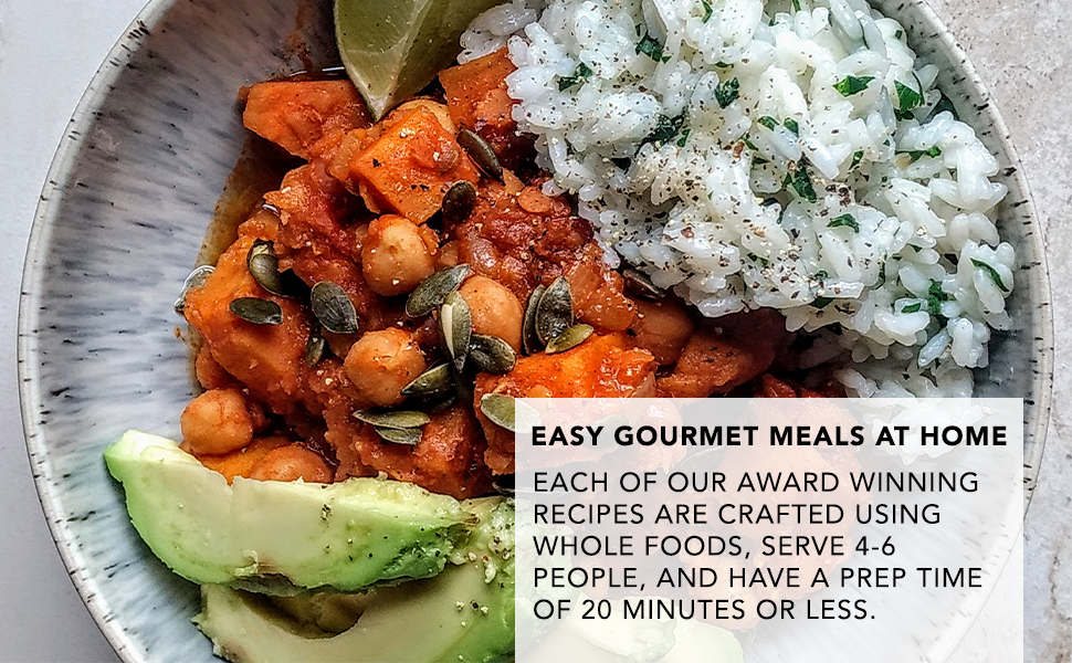 Easy gourmet meals at home. each of our award winning recipes are crafted using whole foods