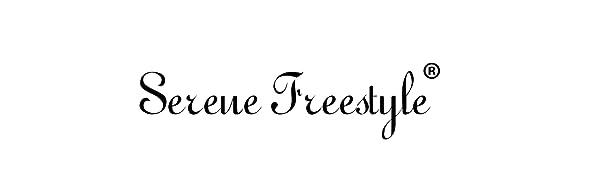 Serene freestyle