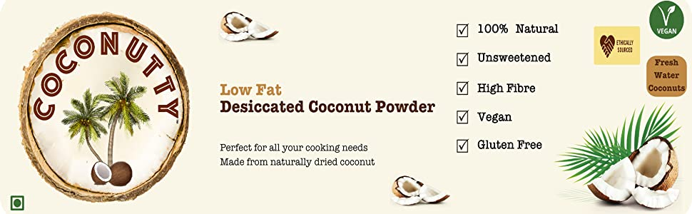 Coconutty Desiccated Coconut Powder - Low Fat, Unsweetened, High Fibre, Vegan and 100% Natural