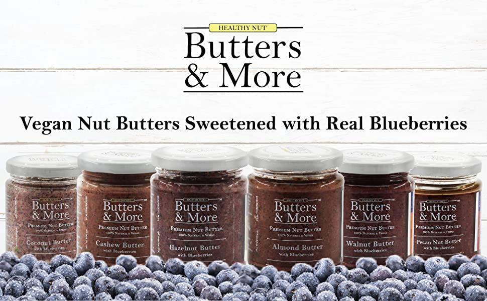 Butters and more & unsweetened nut Coconut butter vegan blueberry jam blueberries seeds healthy