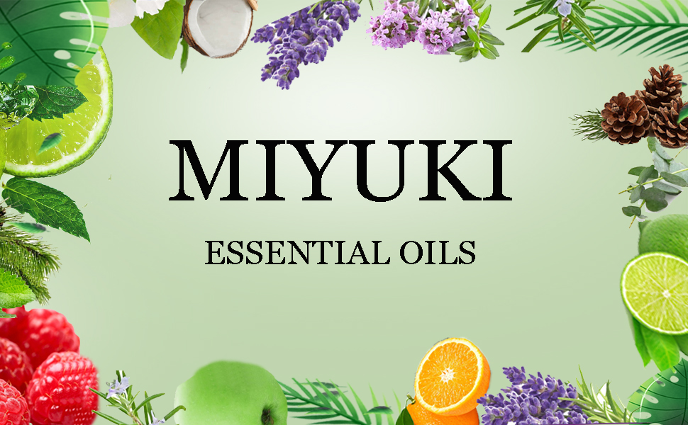 miyuki essential oils