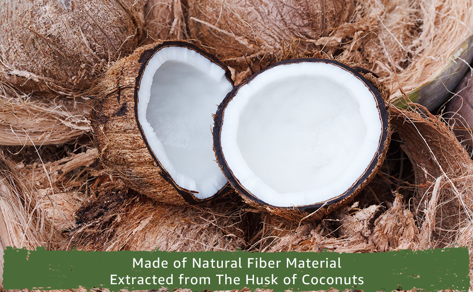 Made of natural fiber material extracted from the husk of coconuts