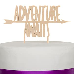 Adventure Awaits wood cake topper