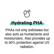 PHA uv protection hydrating face acids exfoliating soothing non irritating humectant moisturizing