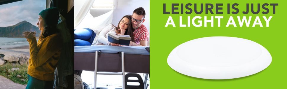 Leisure Is Just a Light Away RV Trailer Camper 5th Wheel Interior Ceiling Surface Mount Light