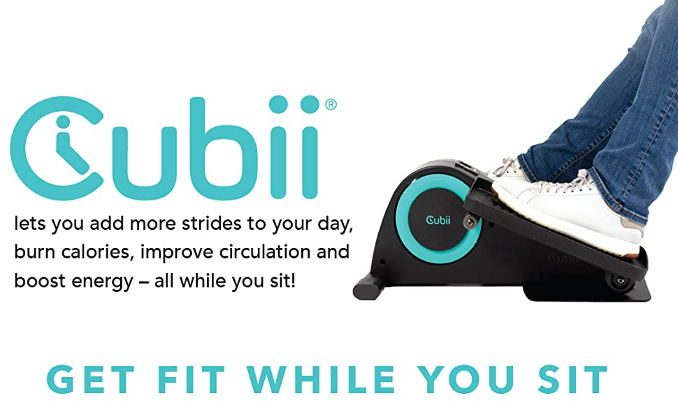 Cubii lets you add more strides to your day, burn calories, improve circulation, and boost energy!