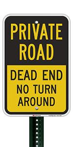 Private Road Dead End No Turn Around