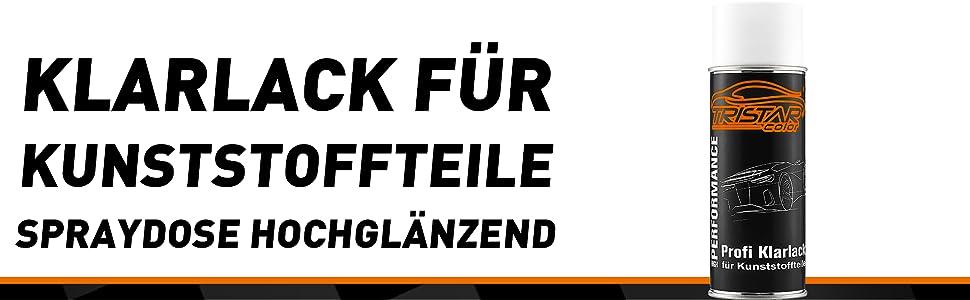 Tristarcolor Profi Klarlack Für Kunststoff Teile 400 Ml Hochglänzend Autolack Sprühdose Spraydose Auto