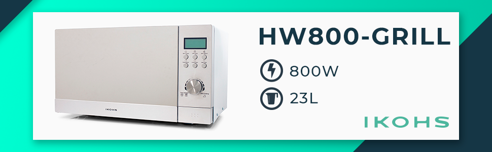 IKOHS Microondas Grill HW800 - Microondas con Grill con Función Horno, 800W, Capacidad de 23L, 5 Niveles de Potencia, Temporizador, Menú Automático 8, ...