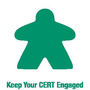 Keep you CERT team engaged.