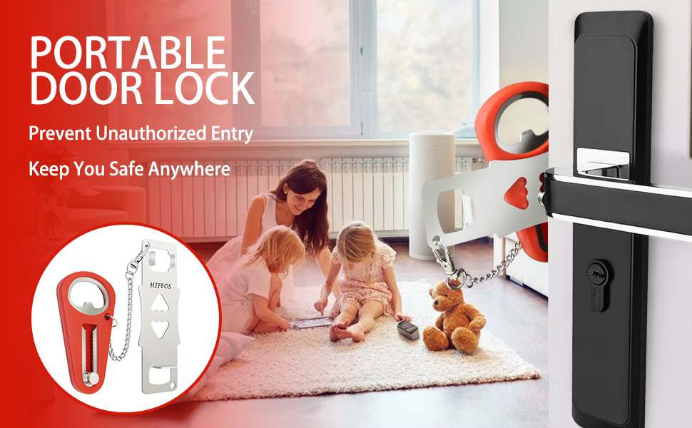 portable door lock can protect you from unauthorized entry.