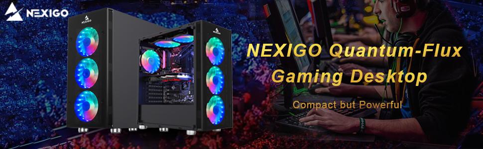 NEXIGO FLAGSHIP GAMING PC