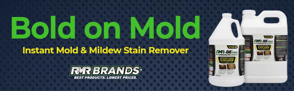 Bold on Mold. RMR86 Pro Instant Mold amp; Mildew Stain Remover