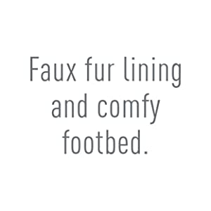 Faux fur lining and comfy footbed.