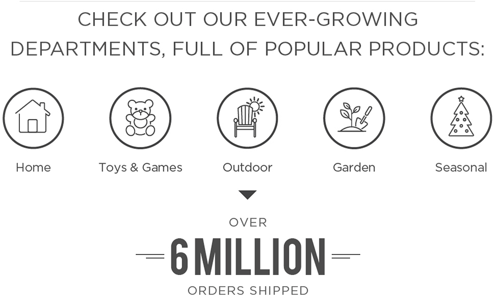 Home toys and games garden and outdoor seasonal 6 million customers served