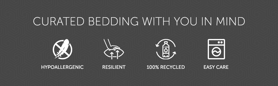 Curated Bedding With You In Mind - Hypoallergenic, Resilient, 100% Recycled, Easy Care
