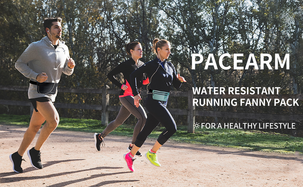 PaceArm Water Resistant Running Fanny Pack - For A Healthy Lifestyle