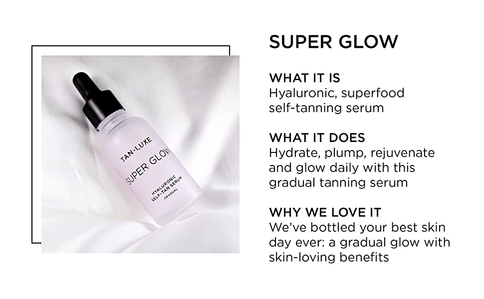super glow, tanning, skincare, skin care, gradual, restore, protect, anti-aging, makeup, beauty