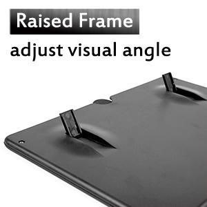 adjustable angle visual adjust RAISED FRAME