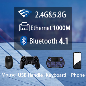 WiFi / Ethernet:close to1000Mbps & BT4.1 & H.265 & USB3.0