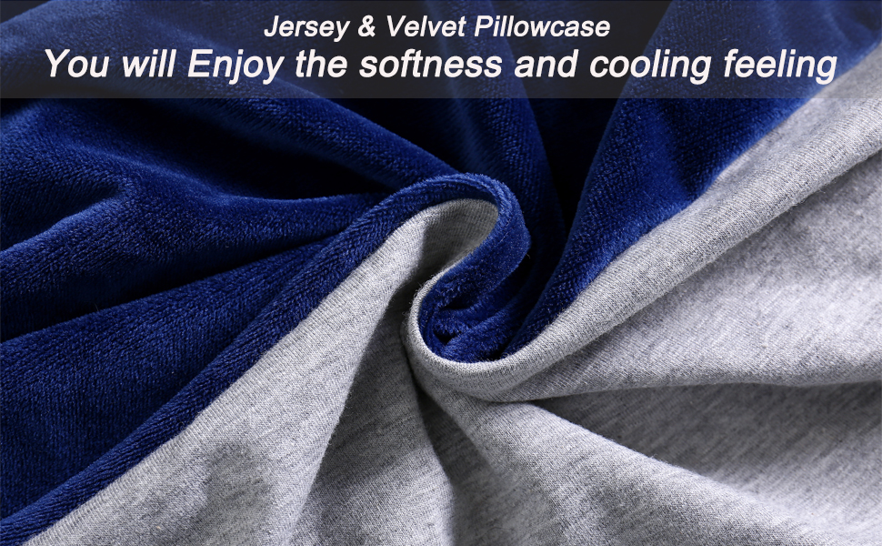 Jersey and velvet pillow cover offers two different experiences.