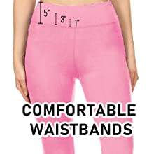 COMFORTABLE WAISTBANDS