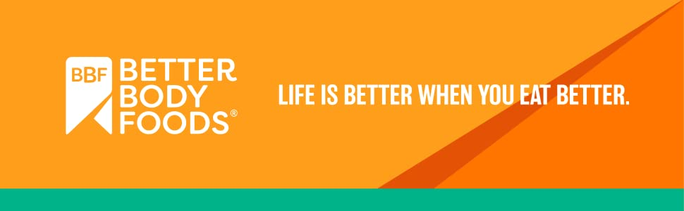 BetterBody foods life is better when you eat better