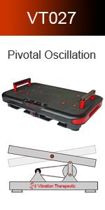 Pivotal Oscillation Plate