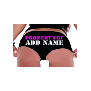 Sexy Girl Rock Personalized Property of Sexy Cute Booty Shorts